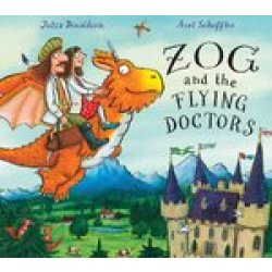 Zog and the Flying Doctors by Julia Donaldson (Hardback 2016)