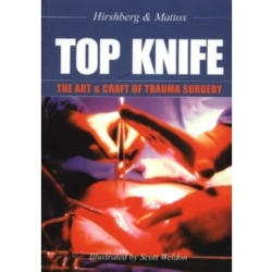 Top Knife The Art and Craft of Trauma Surgery by Asher Hirshberg Kenneth L. Mattox (Paperback 2004)