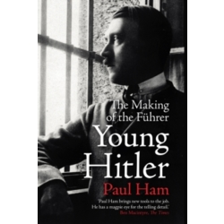 Young Hitler The Making of the Fuhrer