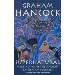 Supernatural Meetings with the Ancient Teachers of Mankind