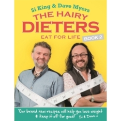 The Hairy Dieters Eat for Life How to Love Food Lose Weight and Keep it Off for Good