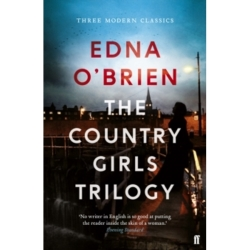The Country Girls Trilogy The Country Girls The Lonely Girl Girls in their Married Bliss