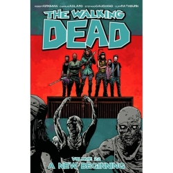 The Walking Dead Volume 22 A New Beginning Paperback