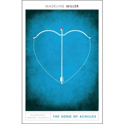 The Song of Achilles Bloomsbury Modern Classics Paperback 21 Sept. 2017
