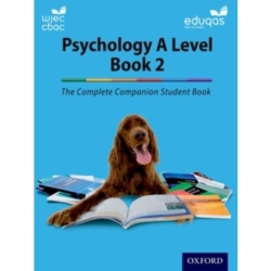 The Complete Companions Year 2 Student Book for Eduqas and WJEC A Level Psychology by Rob Liddle Cara Flanagan Jenny Hill ...