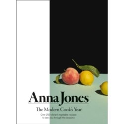 The Modern Cook 039 s Year Over 250 Vibrant Vegetable Recipes to See You Through the Seasons