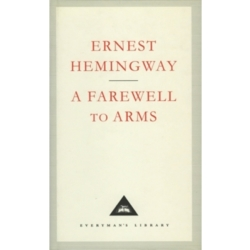 A Farewell to Arms by Ernest Hemingway (Hardback 1993)
